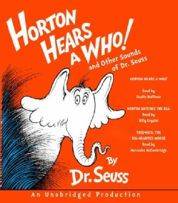 Horton Hears a Who! and Other Sounds of Dr. Seuss: and Other Sounds of Dr. Seuss (CD-Audio)