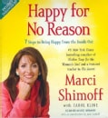 Happy for No Reason: 7 Steps to Being Happy From The Inside Out (CD-Audio)