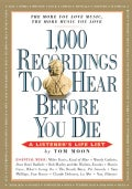 1,000 Recordings to Hear Before You Die: A Listener's Life List (Paperback)