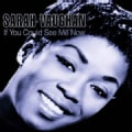 Sarah Vaughan - If You Could See Me Now