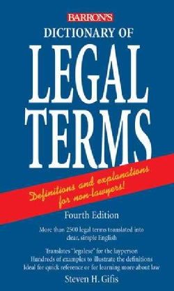 Dictionary of Legal Terms: A Simplified Guide to the Language of Law (Paperback)