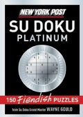New York Post Sudoku Platinum: 150 Fiendish Puzzles (Paperback)