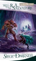 Siege of Darkness: The Legend of Drizzt Book 9 (Paperback)