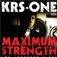 KRS One - Maximum Strength 2008 (Parental Advisory)