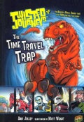 Twisted Journeys 6: The Time Travel Trap (Paperback)