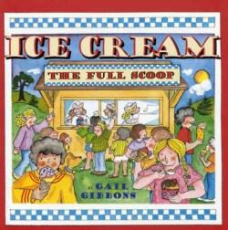 Ice Cream: The Full Scoop (Paperback)