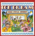 Ice Cream: The Full Scoop (Paperback)