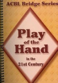 Play of the Hand in the 21st Century (Spiral bound)