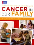 Cancer in Our Family: Helping Children Cope With a Parent's Illness (Paperback)