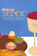 30 Minute Seder: The Haggadah That Blends Brevity With Tradition (Other book format)