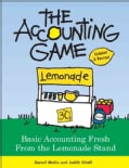 Accounting Game: Basic Accounting Fresh from the Lemonade Stand (Paperback)