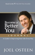 Become a Better You Journal: A Guide to Improving Your Life Every Day (Hardcover)