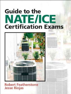 Guide to the NATE/ICE Certification Exams (Paperback)