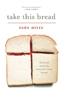 Take This Bread: A Radical Conversion (Paperback)
