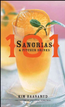 101 Sangrias & Pitcher Drinks (Hardcover)
