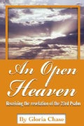 An An Open Heaven: Receiving the Revelation of the 23rd Psalm (Paperback)