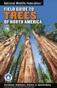 National Wildlife Federation Field Guide to Trees of North America (Paperback)