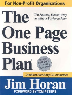 The One Page Business Plan: Non-profit Edition: the Fastest, Easiest Way to Write a Business Plan!