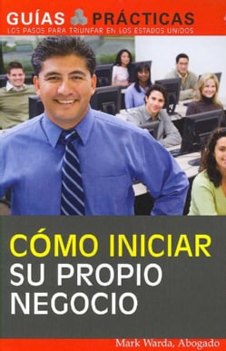 Como iniciar su propio negocio/ How to Start Your Own Business (Paperback)