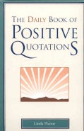 The Daily Book of Positive Quotations (Hardcover)