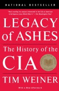 Legacy of Ashes: The History of the CIA (Paperback)
