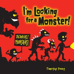 I'm Looking for a Monster! (Hardcover)