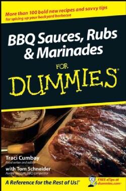 BBQ Sauces, Rubs & Marinades For Dummies (Paperback)