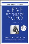 The Five Temptations of a CEO: A Leadership Fable (Hardcover)