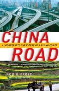 China Road: A Journey into the Future of a Rising Power (Paperback)