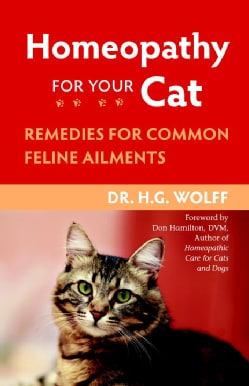 Homeopathy for Your Cat: Remedies for Common Feline Ailments (Paperback)