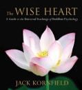 The Wise Heart: A Guide to the Universal Teachings of Buddhist Psychology (CD-Audio)