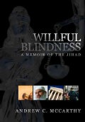 Willful Blindness: A Memoir of the Jihad (Hardcover)