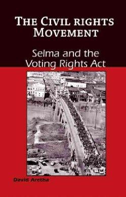 Selma and the Voting Rights Act (Hardcover)