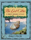 The Lost Cities: A Drift House Voyage (Paperback)