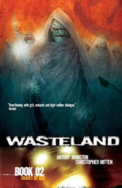 Wasteland 2: Shades of God (Paperback)