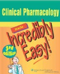Clinical Pharmacology Made Incredibly Easy! (Paperback)