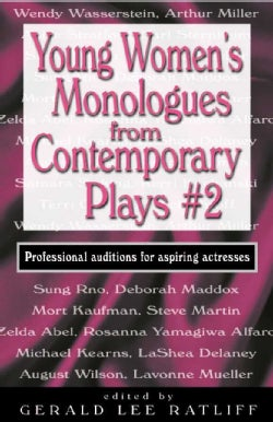 Young Women's Monologs from Contemporary Plays 2: Professional Auditions for Aspiring Actresses (Paperback)