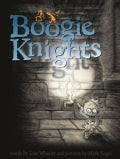 Boogie Knights (Hardcover)