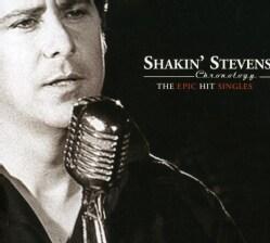 Shakin Stevens - Shakin Stevens Chronology: The Epic Hit Singles