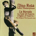 Nino Rota - Fellini Masterpieces: La Strada/Nights of Cabiria
