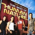 Human Nature - Here & Now: The Best of Human Nature