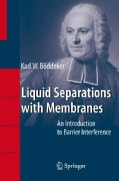 Liquid Separations with Membranes: An Introduction to Barrier Interference (Hardcover)