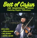Waylon Thibodeaux - Best of Cajun Traditional Songs