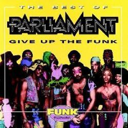 Parliament - Best of Parliament:Give Up the Funk