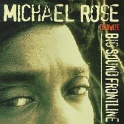 Michael Rose - Big Sound Frontline Dubwize