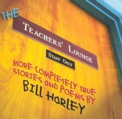 Bill Harley - Teacher's Lounge
