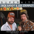 Joe Stampley - Super Hits: Moe Bandy & Joe Stampley