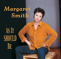 Margaret Smith - As It Should Be