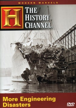 Modern Marvels: More Engineering Disasters (DVD)