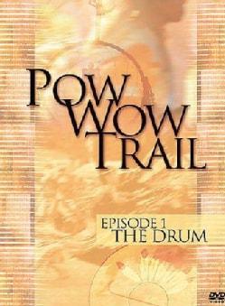Pow Wow Trail: Episode 1: The Drum (DVD)